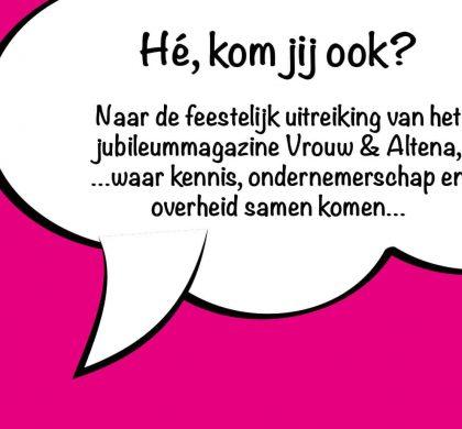 Vrouw & Altena viert jubileum met een magazine