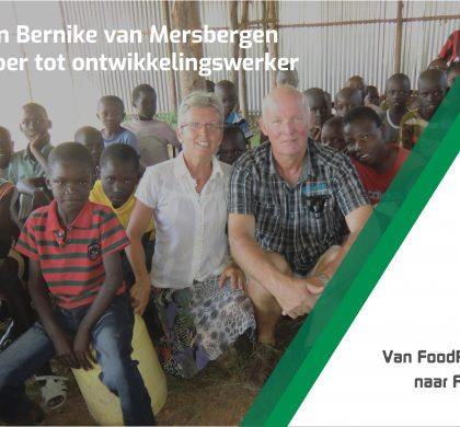 Dick en Bernike van Mersbergen Van boer tot ontwikkelingswerker